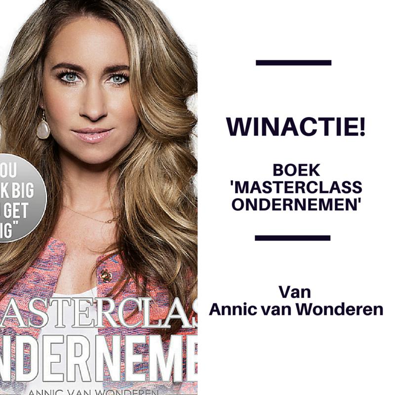 Win Boek 'Masterclass ondernemen' van Annic van Wonderen