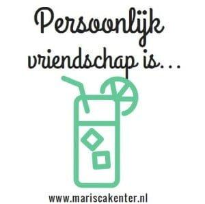 Vriendschap, persoonlijke blog, Marisca, kenter, mamablogger, mama blog