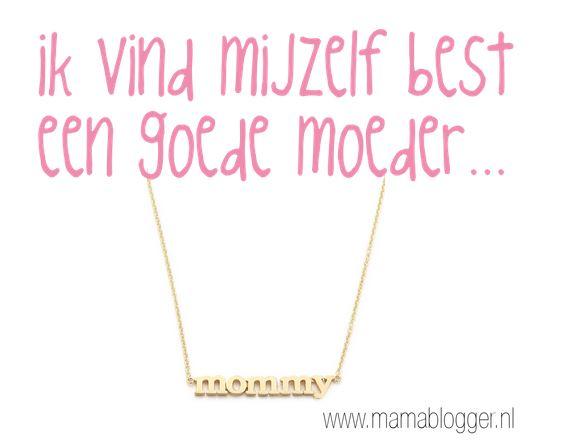 goede-moeder-mamablogger-mama-blog-