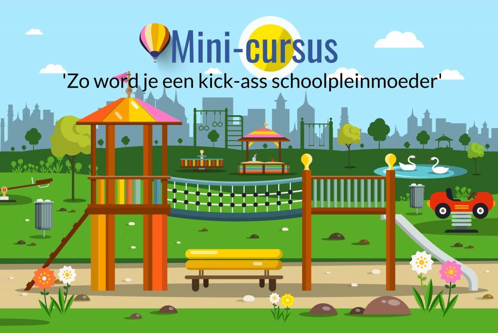 mini-cursus_schoolpleinmoeder_mamablogger_
