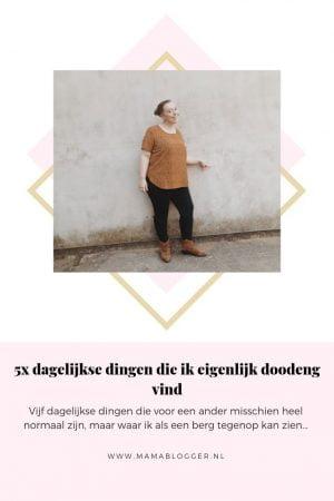 5x_dingen_doodeng_dagelijks_leven_mamablogger_