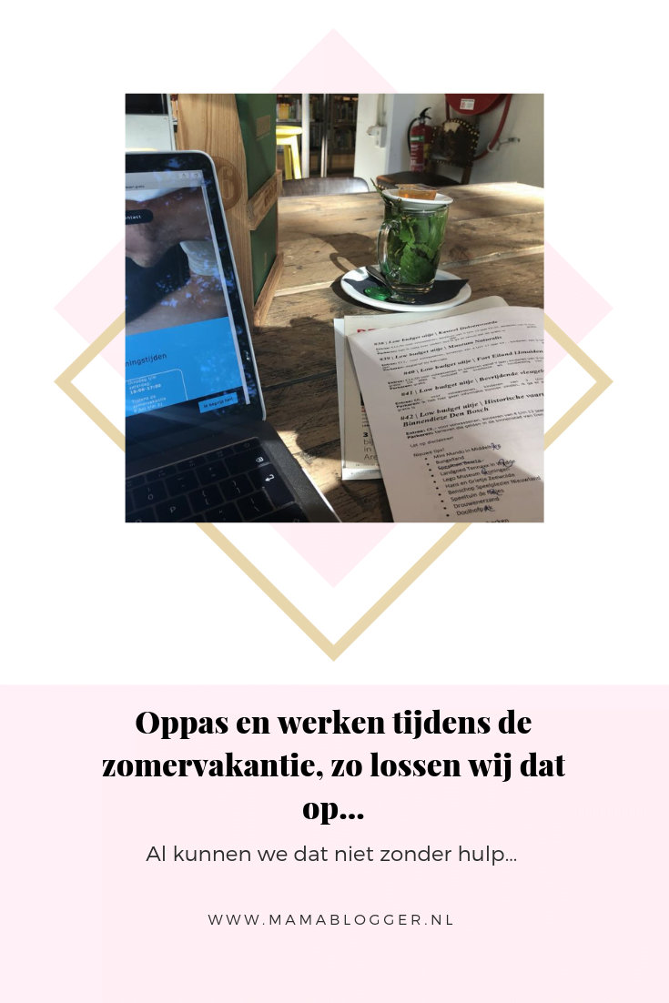 werken_oppas_vakantie_mamablogger_zomervakantie_